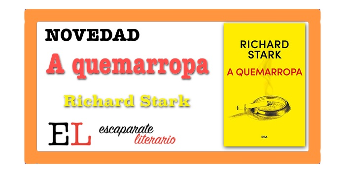 A quemarropa (Richard Stark)