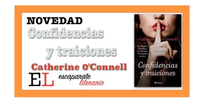 Confidencias y traiciones (Catherine O'Connell)