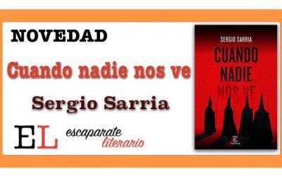 Cuando nadie nos ve (Sergio Sarria)