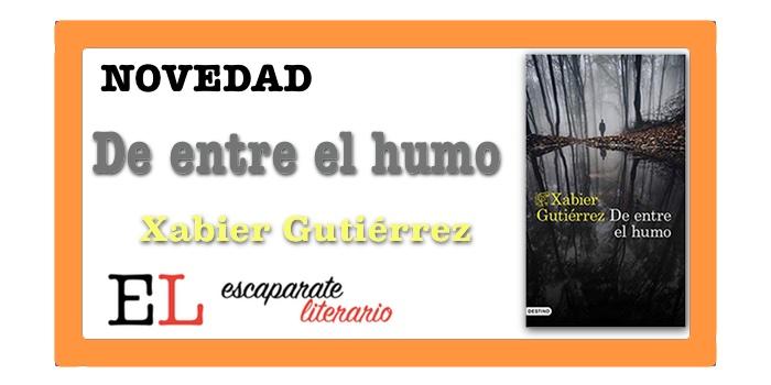 De entre el humo (Xabier Gutiérrez)