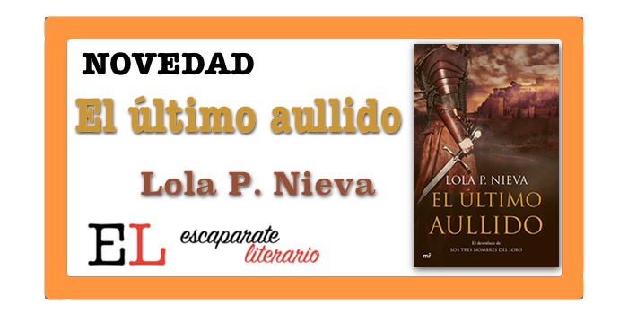 El último aullido (Lola P. Nieva)
