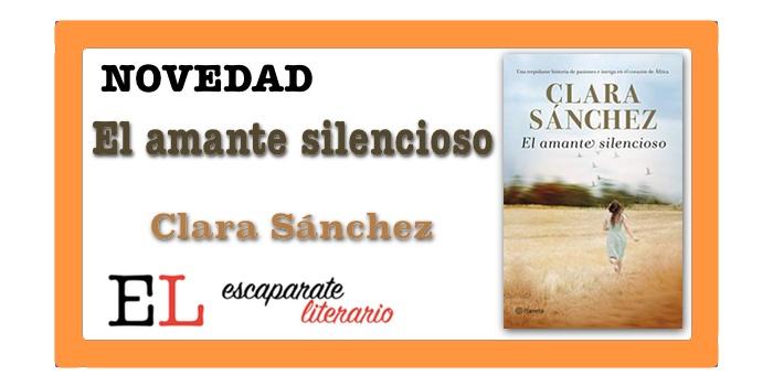 El amante silencioso (Clara Sánchez)