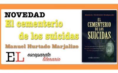 El cementerio de los suicidas (Manuel Hurtado Marjalizo)