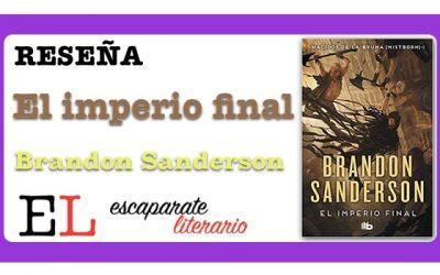 Reseña: El imperio final (Brandon Sanderson)