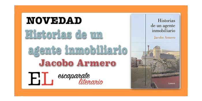 Historias de un agente inmobiliario (Jacobo Armero)