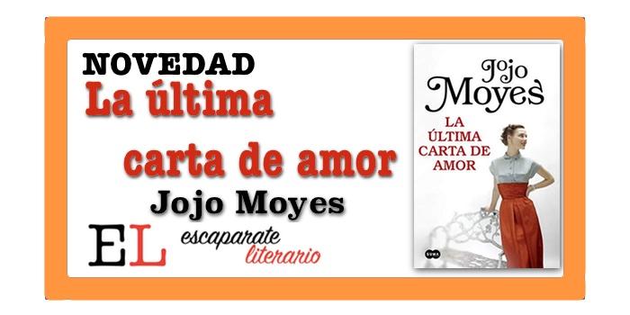 La última carta de amor (Jojo Moyes)