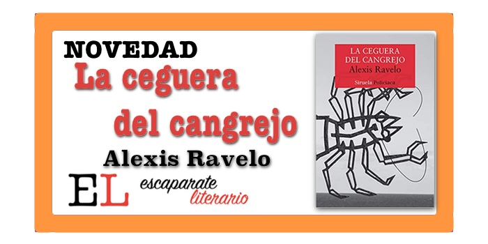 La ceguera del cangrejo (Alexis Ravelo)