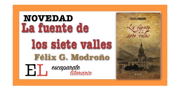 La fuente de los siete valles (Félix G. Modroño)