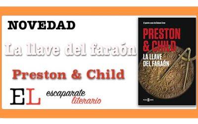 La llave del faraón (Douglas Preston & Lincoln Child)