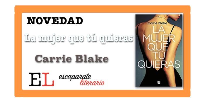 La mujer que tú quieras (Carrie Blake)