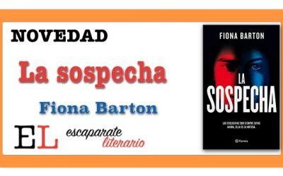 La sospecha (Fiona Barton)