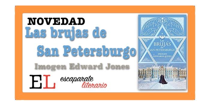 Las brujas de San Petersburgo (Imogen Edwards-Jones)