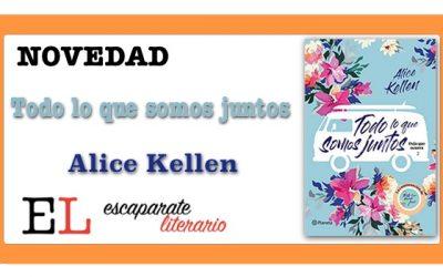 Todo lo que somos juntos (Alice Kellen)