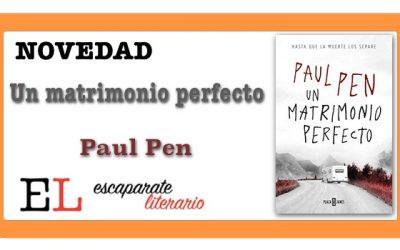 Un matrimonio perfecto (Paul Pen)
