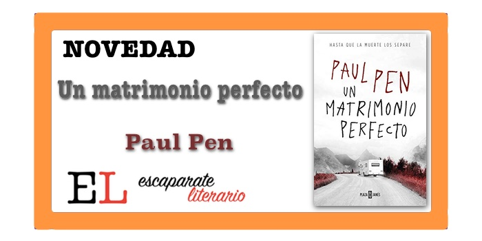 Un matrimonio perfecto (Paul Pen)