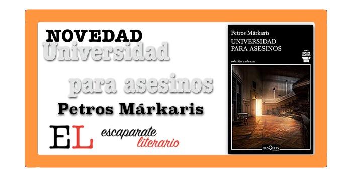 Universidad para asesinos (Petros Márkaris)