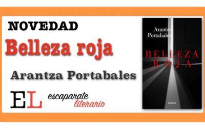 Belleza roja (Arantza Portabales)