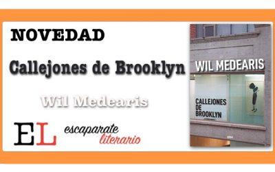 Callejones de Brooklyn (Wil Medearis)