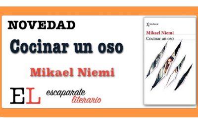 Cocinar un oso (Mikael Niemi)