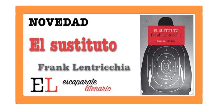El sustituto (Frank Lentricchia)