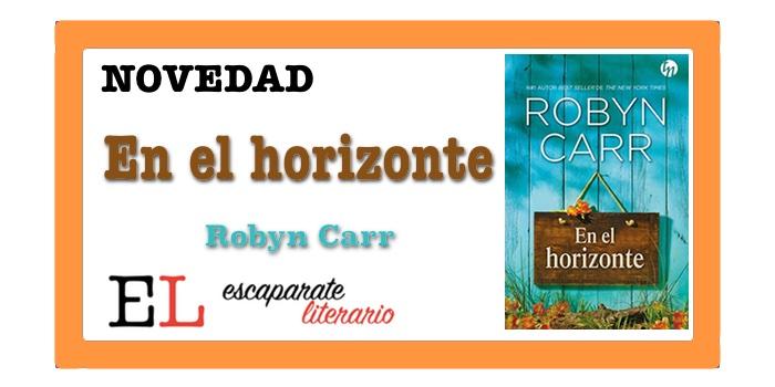 En el horizonte (Robyn Carr)