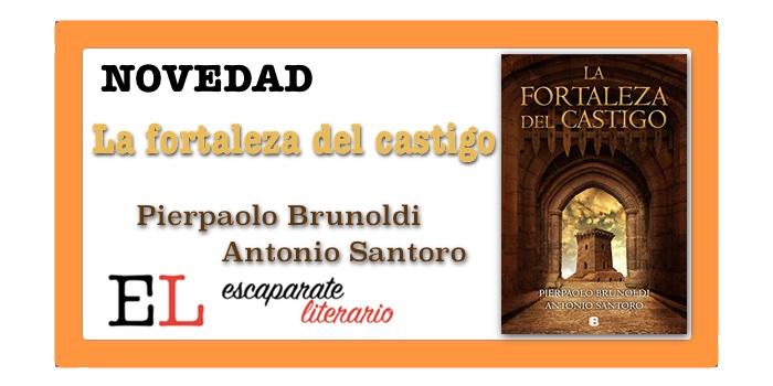 La fortaleza del castigo (Pierpaolo Brunoldi & Antonio Santoro)