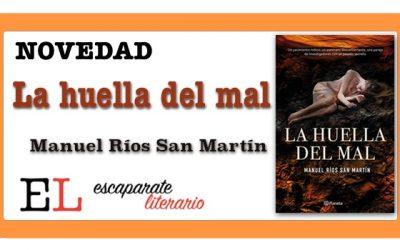 La huella del mal (Manuel Ríos San Martín)