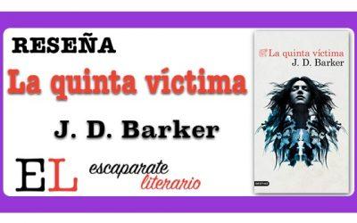 Reseña: La quinta víctima (J. D. Barker)