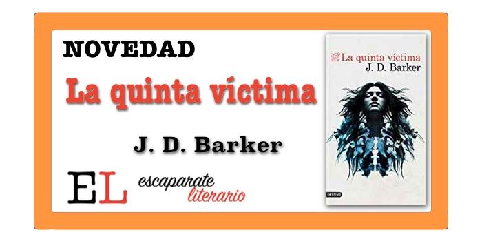 La quinta víctima (J. D. Barker)
