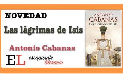 Las lágrimas de Isis (Antonio Cabanas)