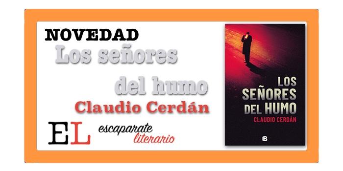 Los señores del humo (Claudio Cerdán)