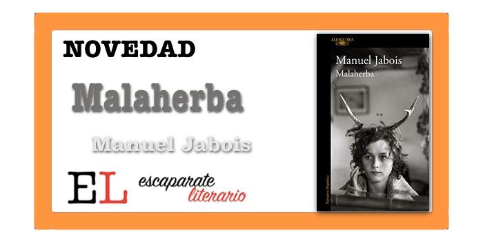 Malaherba (Manuel Jabois)