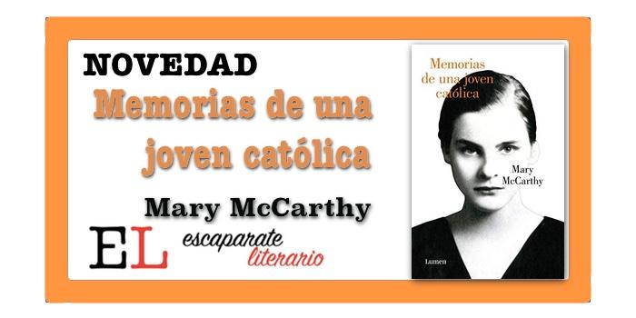 Memorias de una joven católica (Mary McCarthy)
