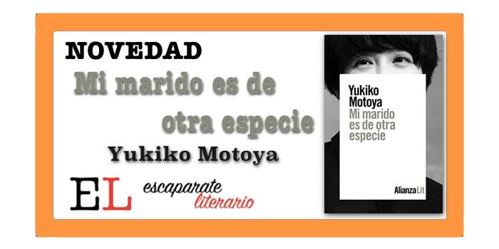 Mi marido es de otra especie (Yukiko Motoya)