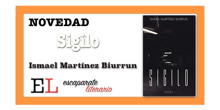 Sigilo (Ismael Martínez Biurrun)