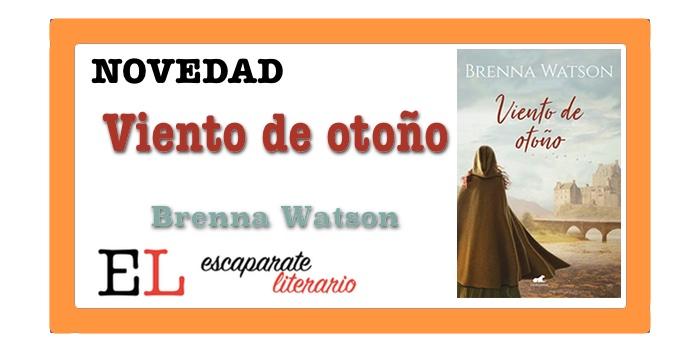 Viento de otoño (Brenna Watson)