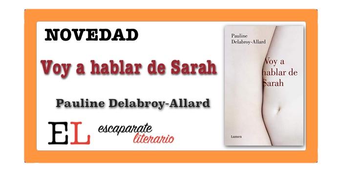 Voy a hablar de Sarah (Pauline Delabroy-Allard)