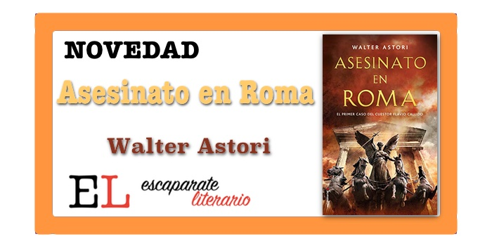 Asesinato en Roma (Walter Astori)