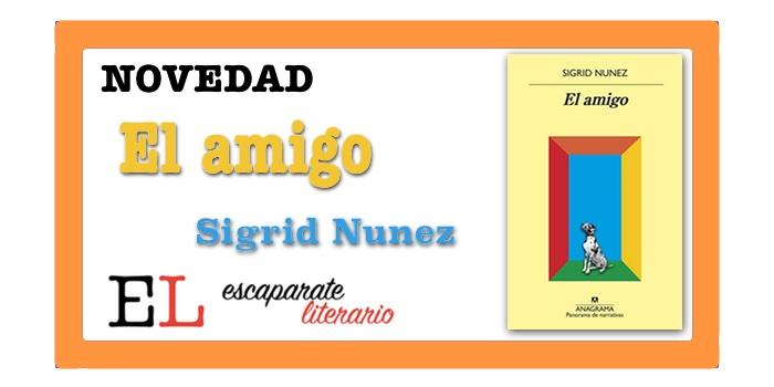 El amigo (Sigrid Nunez)