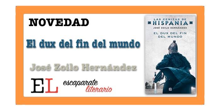 El dux del fin del mundo (José Zoilo Hernández)