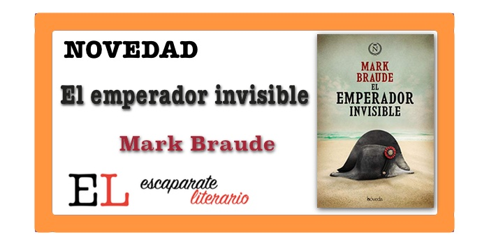 El emperador invisible (Mark Braude)