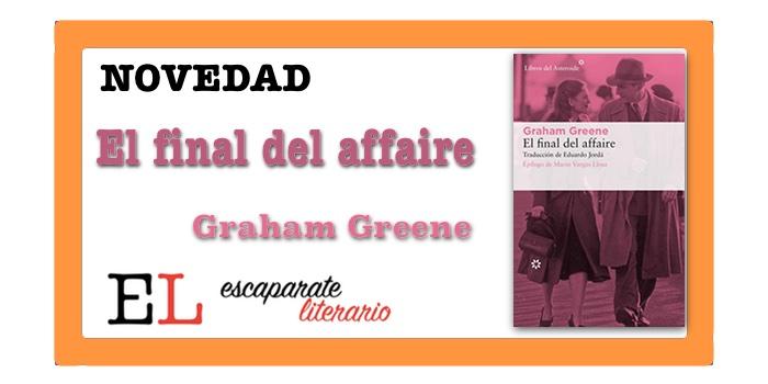 El final del affaire (Graham Greene)