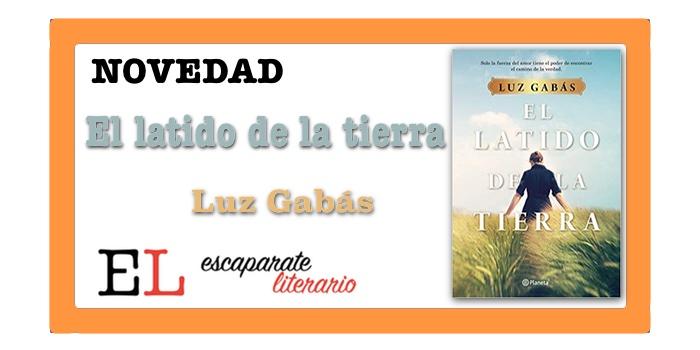 El latido de la tierra (Luz Gabás)