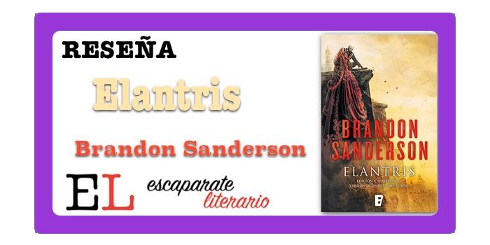 Reseña: Elantris (Brandon Sanderson)
