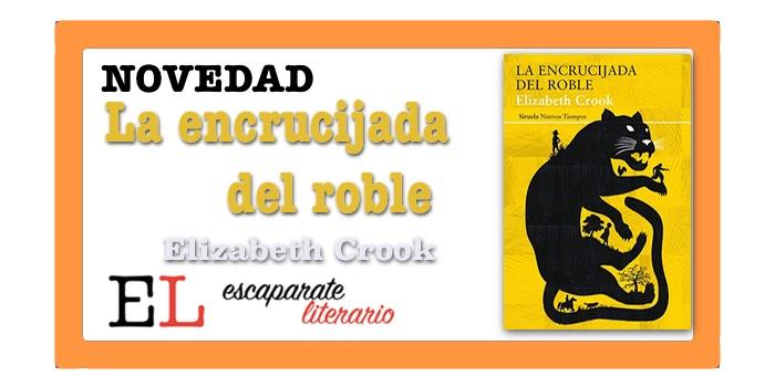 La encrucijada del roble (Elizabeth Crook)