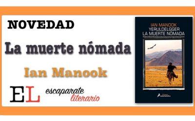 La muerte nómada (Ian Manook)