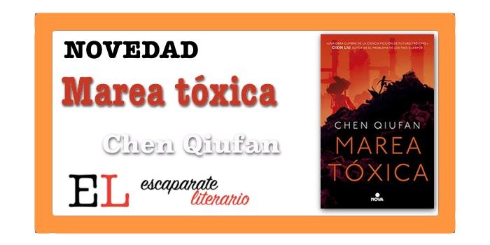 Marea tóxica (Chen Qiufan)