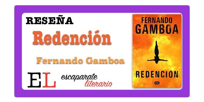 Reseña: Redención (Fernando Gamboa)