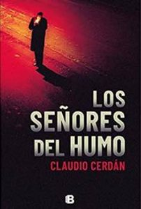 los señores del humo Claudio Cerdan