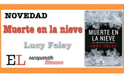 Muerte en la nieve (Lucy Foley)